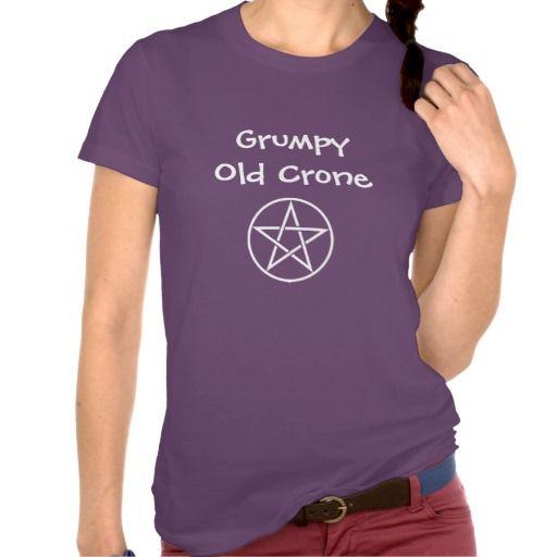 Grumpy Old Crone Pagan Wiccan Cheeky Witch T Shirt Zazzle Com