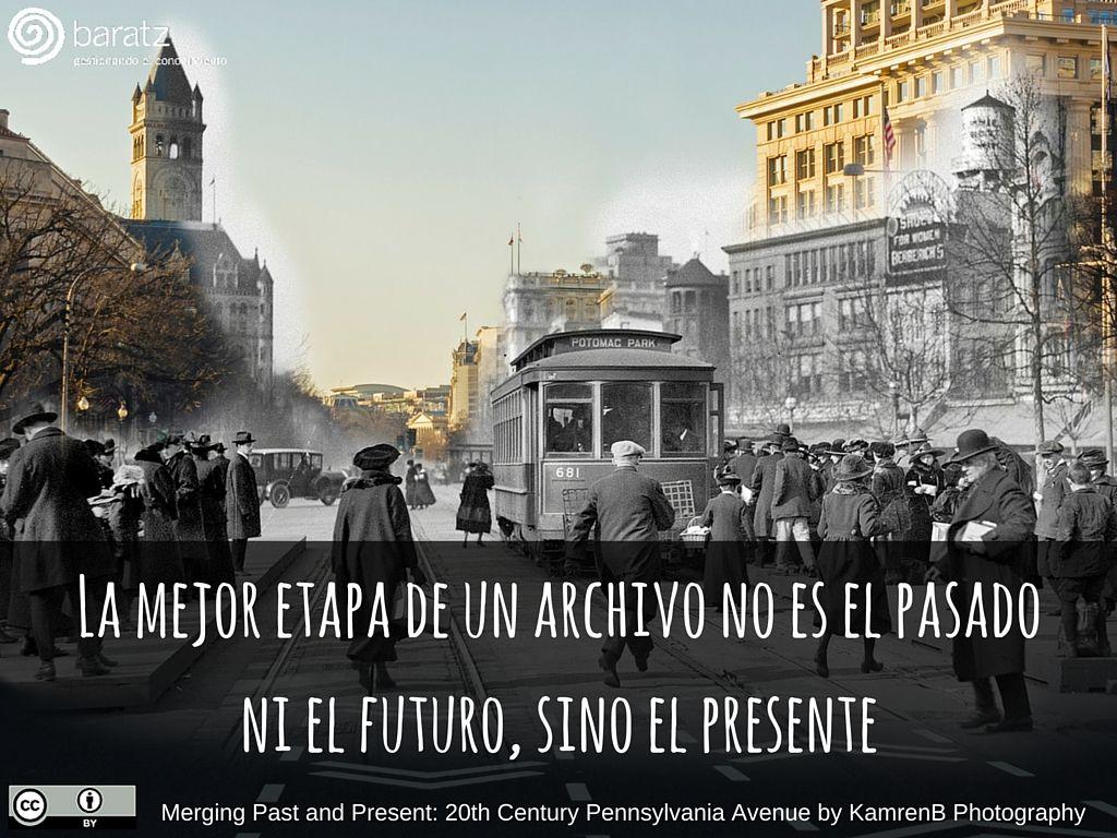 La mejor etapa de un archivo no es el pasado ni el futuro, sino el presente