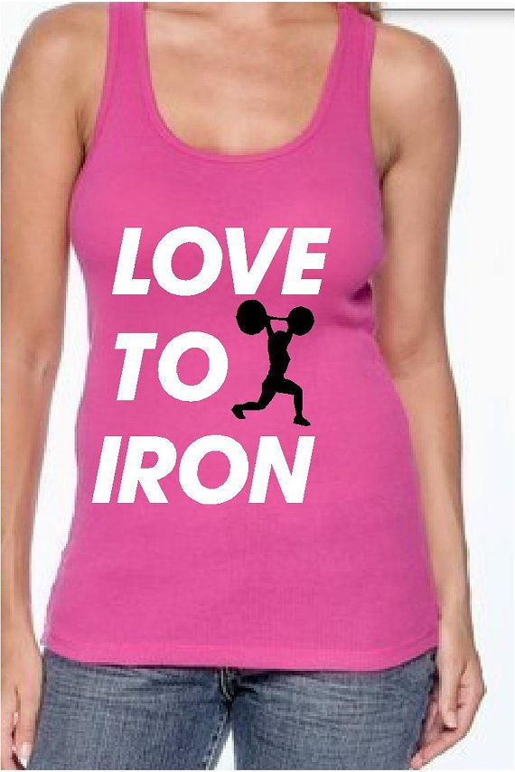 LOVE to Iron Workout tank top gym shirt by DetroitSpeedFactory, $23.00