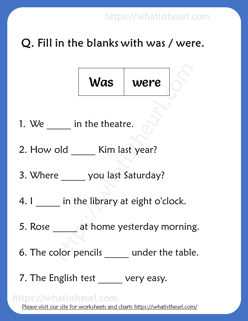 Fill in the blanks with was / were Worksheets for Grade 3