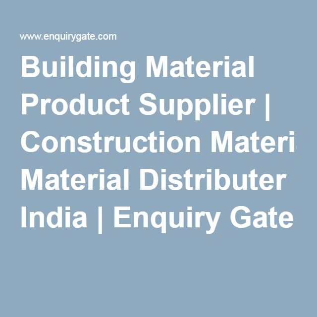 Building Material Product Supplier | Construction Material Distributer India | Enquiry Gate