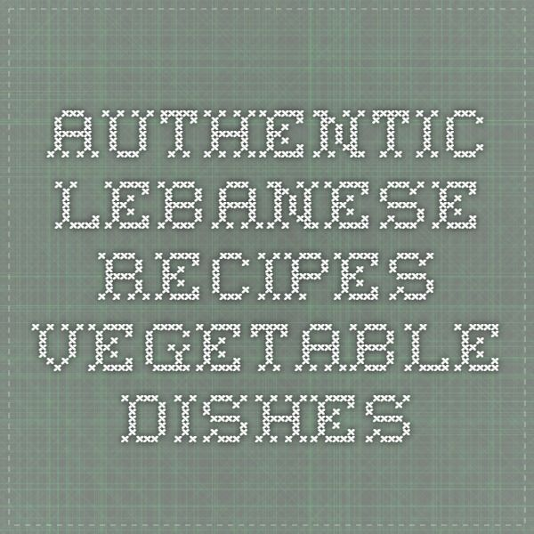 Authentic Lebanese Recipes - Vegetable Dishes