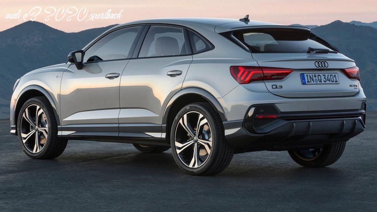 Audi Q3 2020 Sportback In 2020 Audi Q3 Crossover Cars Suv