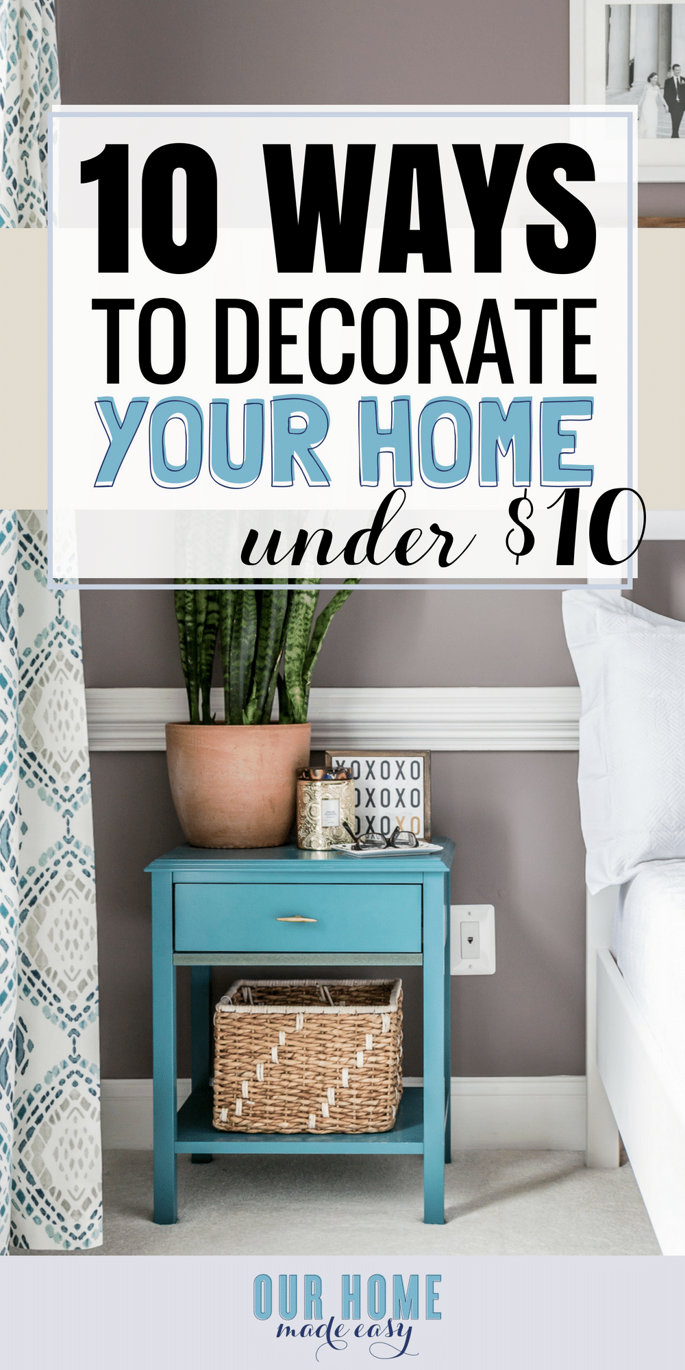 Affordable Home Decor For Under 10 Our Home Made Easy Diy Home Repair Home Diy Decorating Your Home