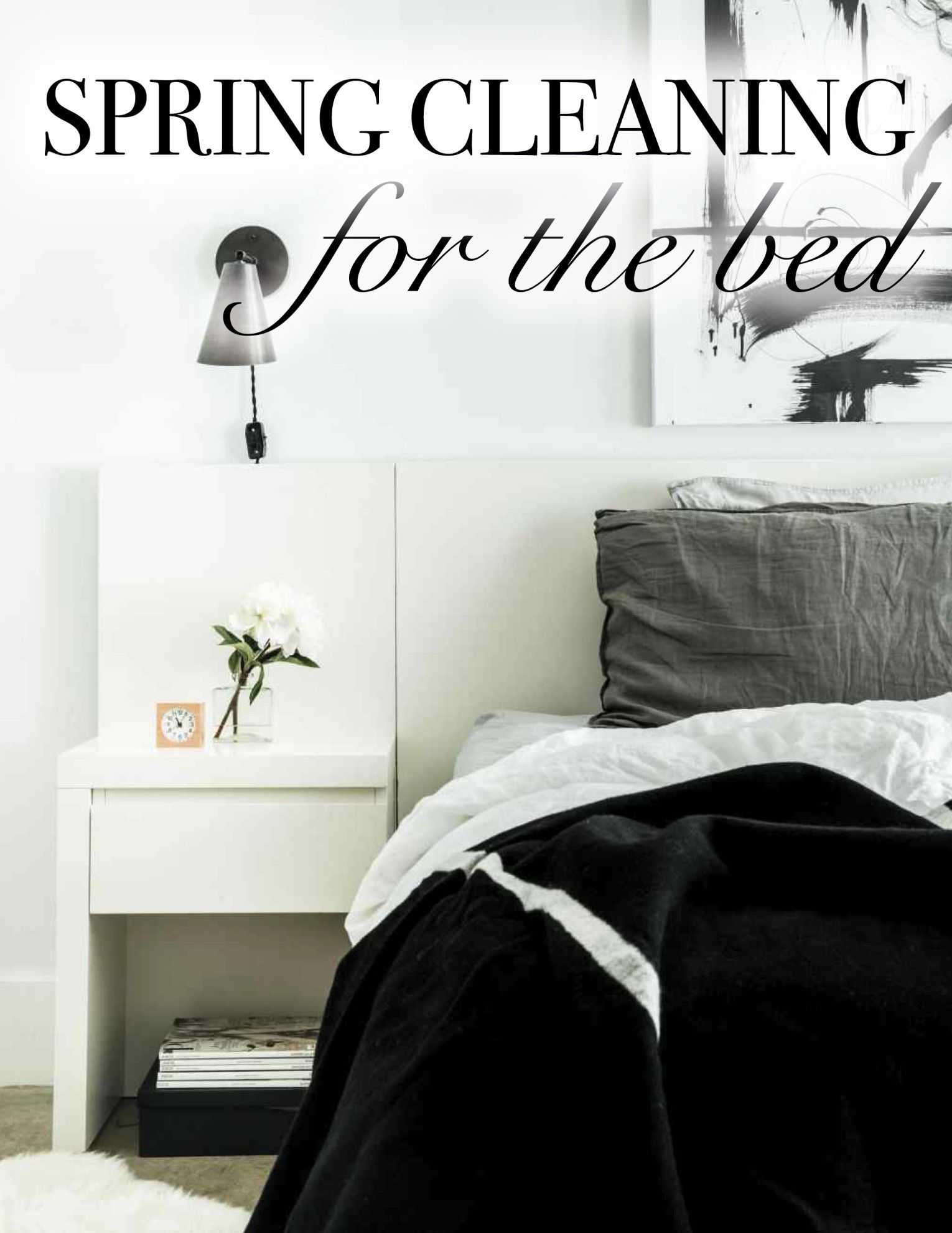 Spring Cleaning For The Bed Spring Cleaning Tips Pinterest