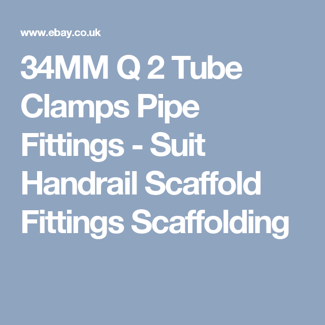 34MM Q 2 Tube Clamps Pipe Fittings Suit Handrail Scaffold Fittings Scaffolding