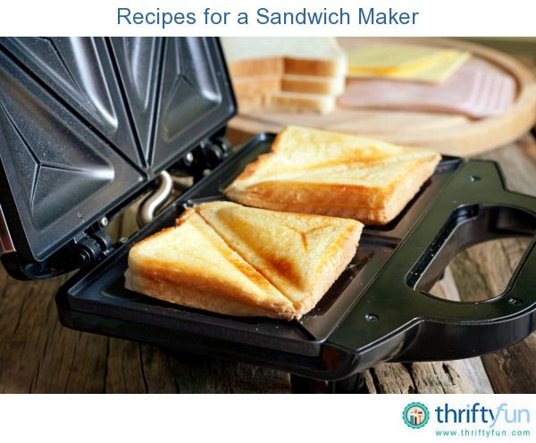 29da163ff15 This is a guide about recipes for a sandwich maker. This useful kitchen  appliance is known by many names including the sandwich toaster or pie iron.