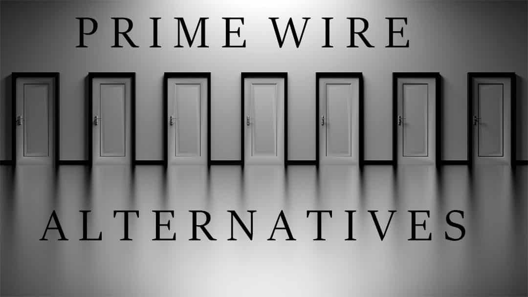 Top 12 Sites like PrimeWire that Help Stream Movies Online | Stream ...
