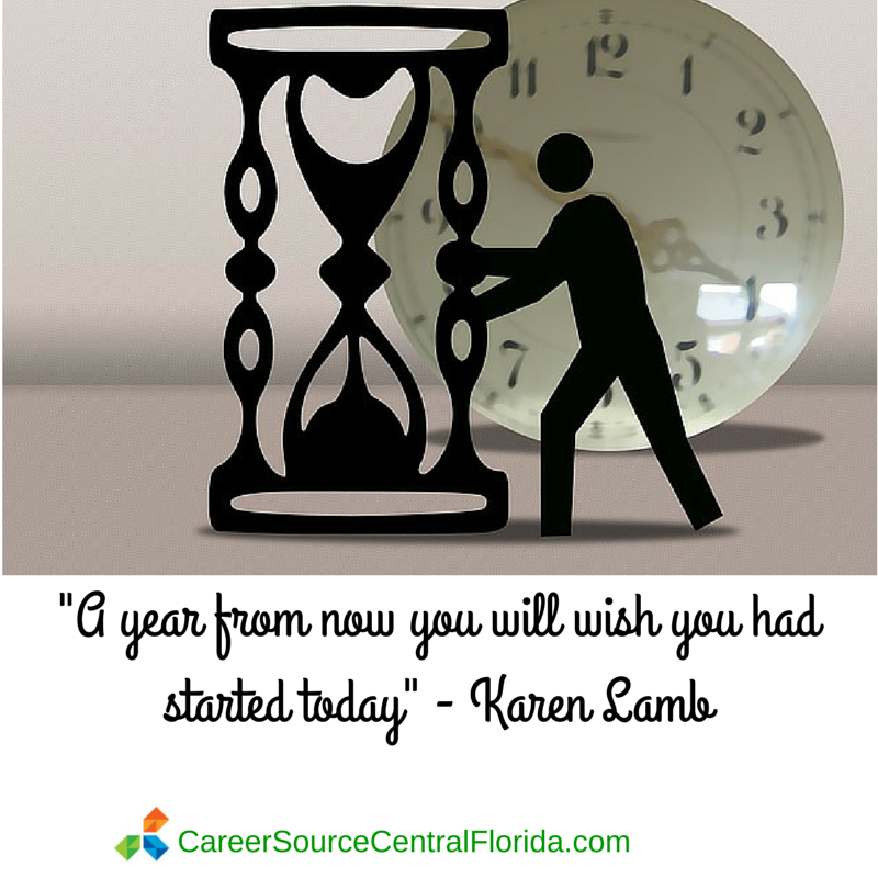 Start now or regret lateCareerSource Central Florida