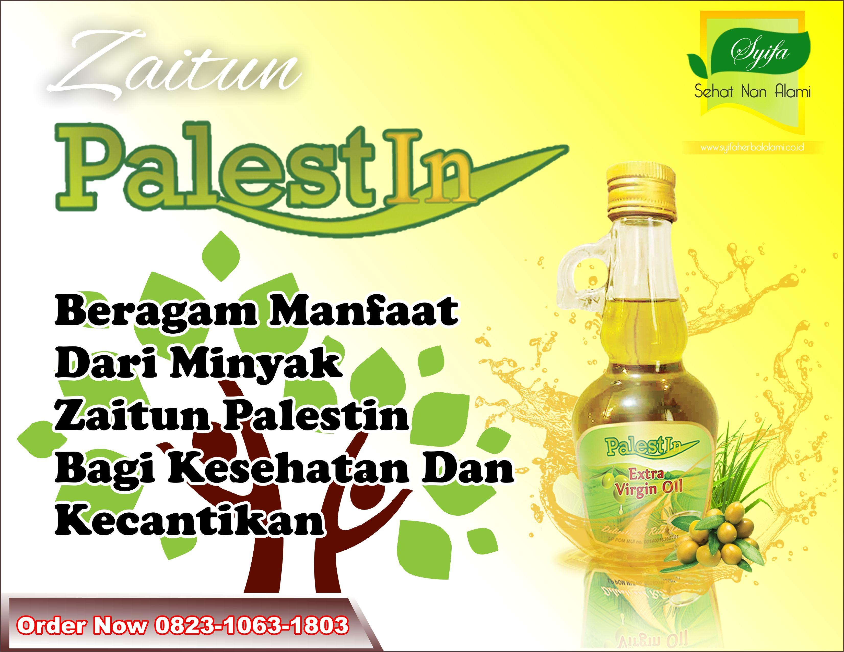 Pin Oleh Habbasyifa Herbal Di Manfaat Minyak Zaitun Palestin Minyak Zaitun Zaitun Minyak