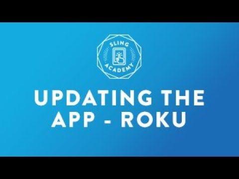 SLING TV Update App Roku Video site, Video