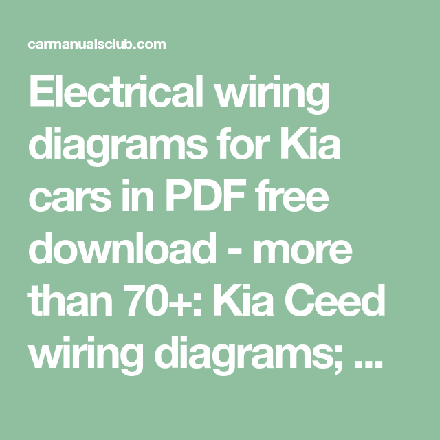 Electrical wiring diagrams for Kia cars in PDF free download ... on geo storm wiring diagram, suzuki x90 wiring diagram, dodge challenger wiring diagram, chevrolet hhr wiring diagram, honda ascot wiring diagram, saturn aura wiring diagram, suzuki sierra wiring diagram, kia rio ignition switch, volkswagen golf wiring diagram, saturn astra wiring diagram, kia rio water pump, chevrolet volt wiring diagram, kia rio shift solenoid, nissan 370z wiring diagram, volvo amazon wiring diagram, chrysler 300m wiring diagram, fiat uno wiring diagram, kia automotive wiring diagrams, chrysler aspen wiring diagram, daihatsu rocky wiring diagram,