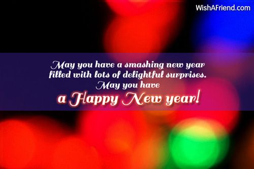 may you have a smashing new year filled with lots of delightful surprises may you have a happy new year