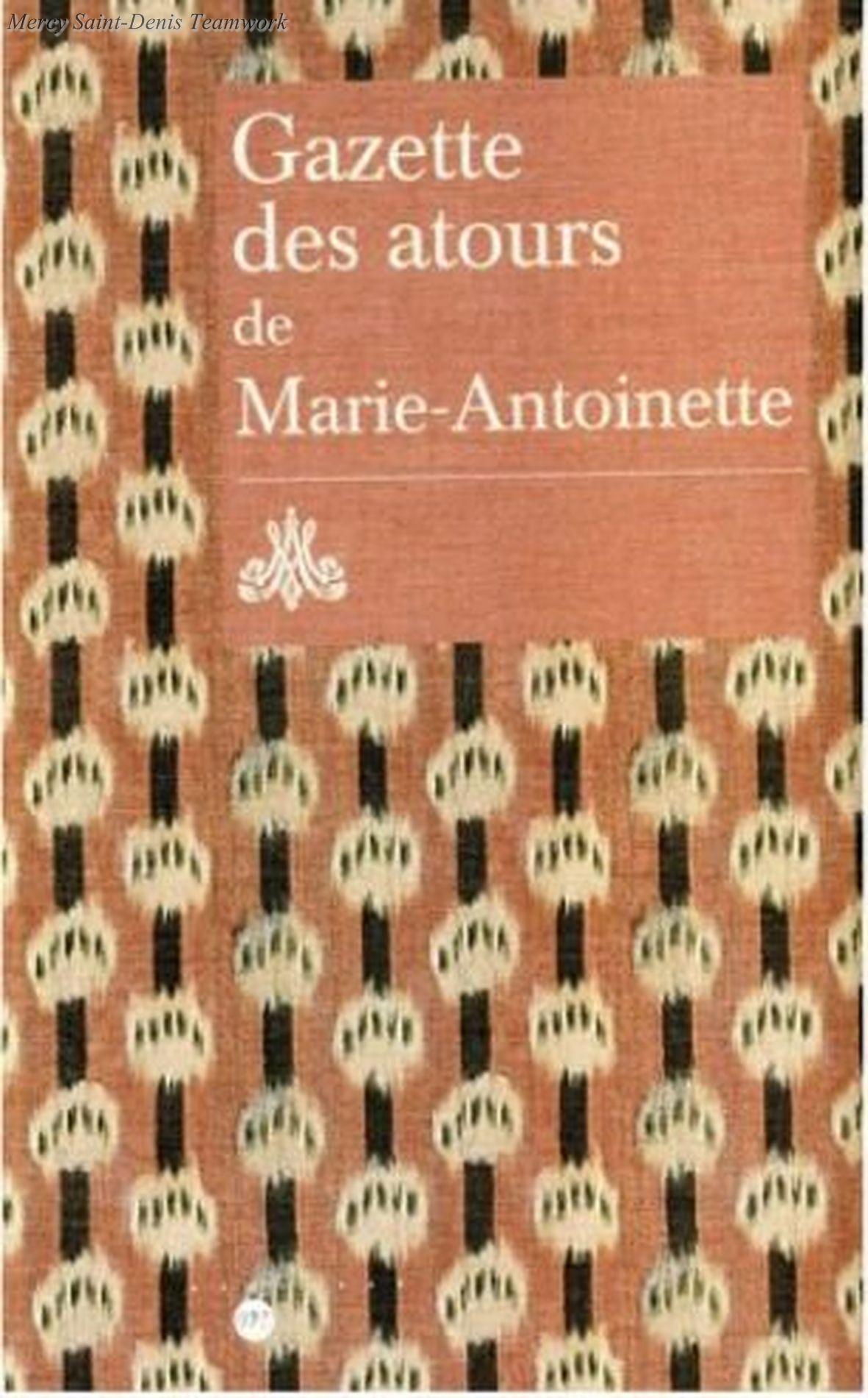 Gazette des atours de la reine Marie-Antoinette.   Pattern, Books, Marie  antoinette