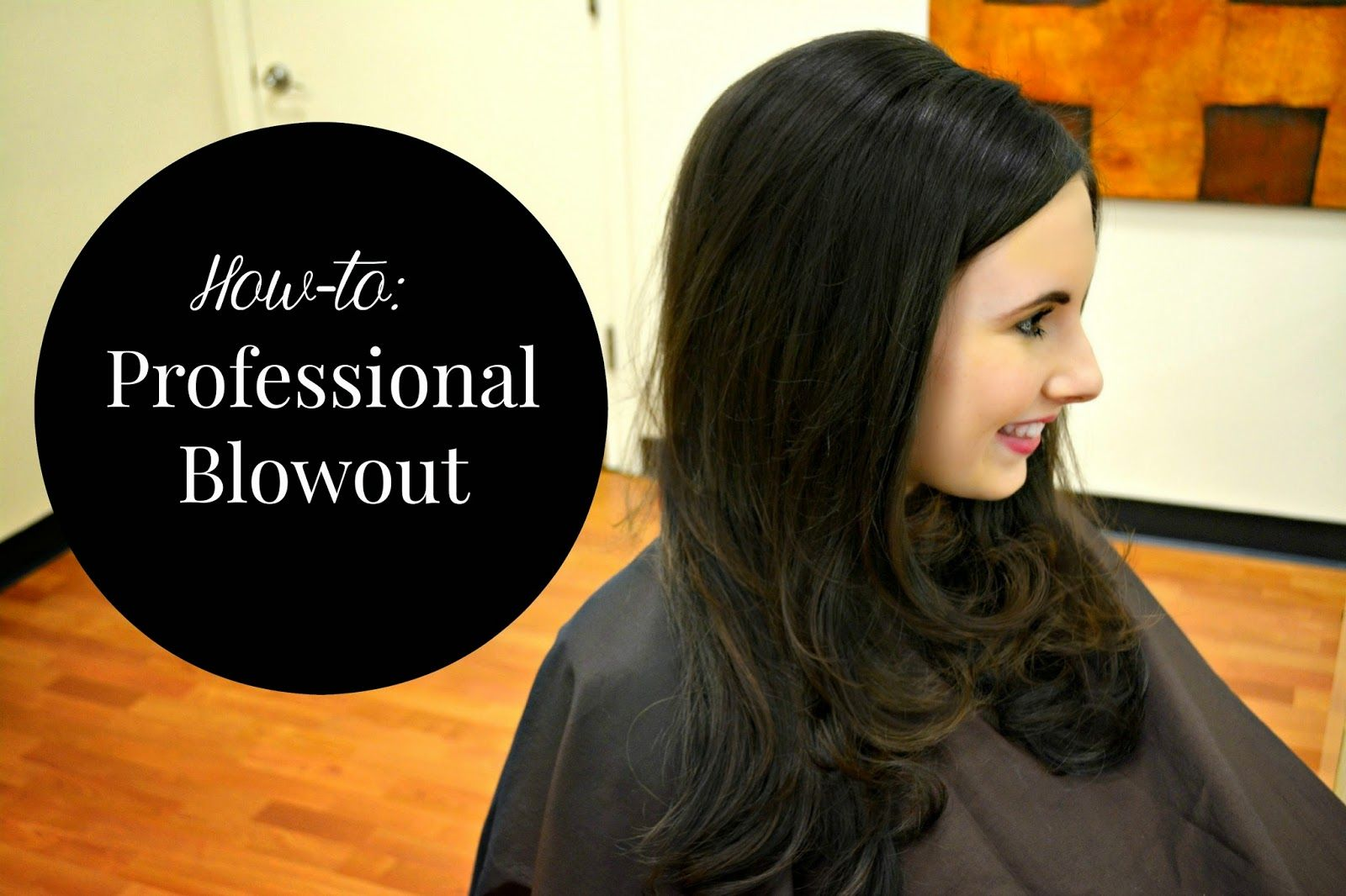 How-to: Professional Blowout
