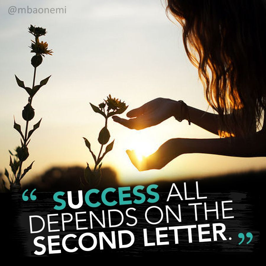 Quotes For Success In Life Quoteoftheday Via Mbaonemi Motivationalmonday Inspiration