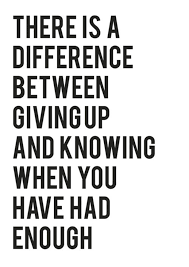 Know When You Have Had Enough Difference Dontgiveup Knowledge