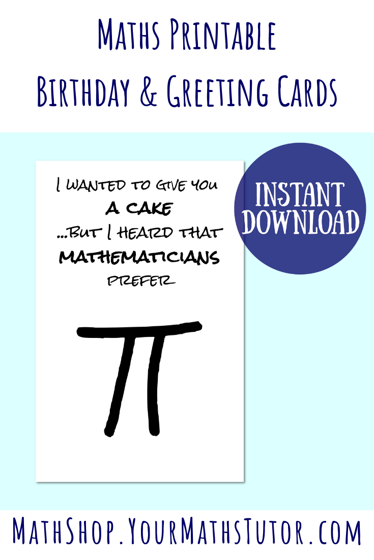 Mathematicians Prefer Pi Maths Greeting Card Digital Download Maths Greeting Printable Maths Gift Instant Download Teachers Day Card Teacher Cards Happy Teachers Day Card