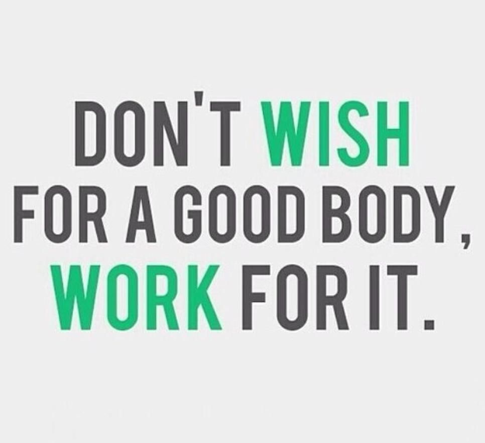 Work For A Good Body Quotes Fitness Exercise Fitness Quotes Workout Quotes Exercis Fitness Motivation Quotes Motivational Quotes For Working Out Fitness Quotes