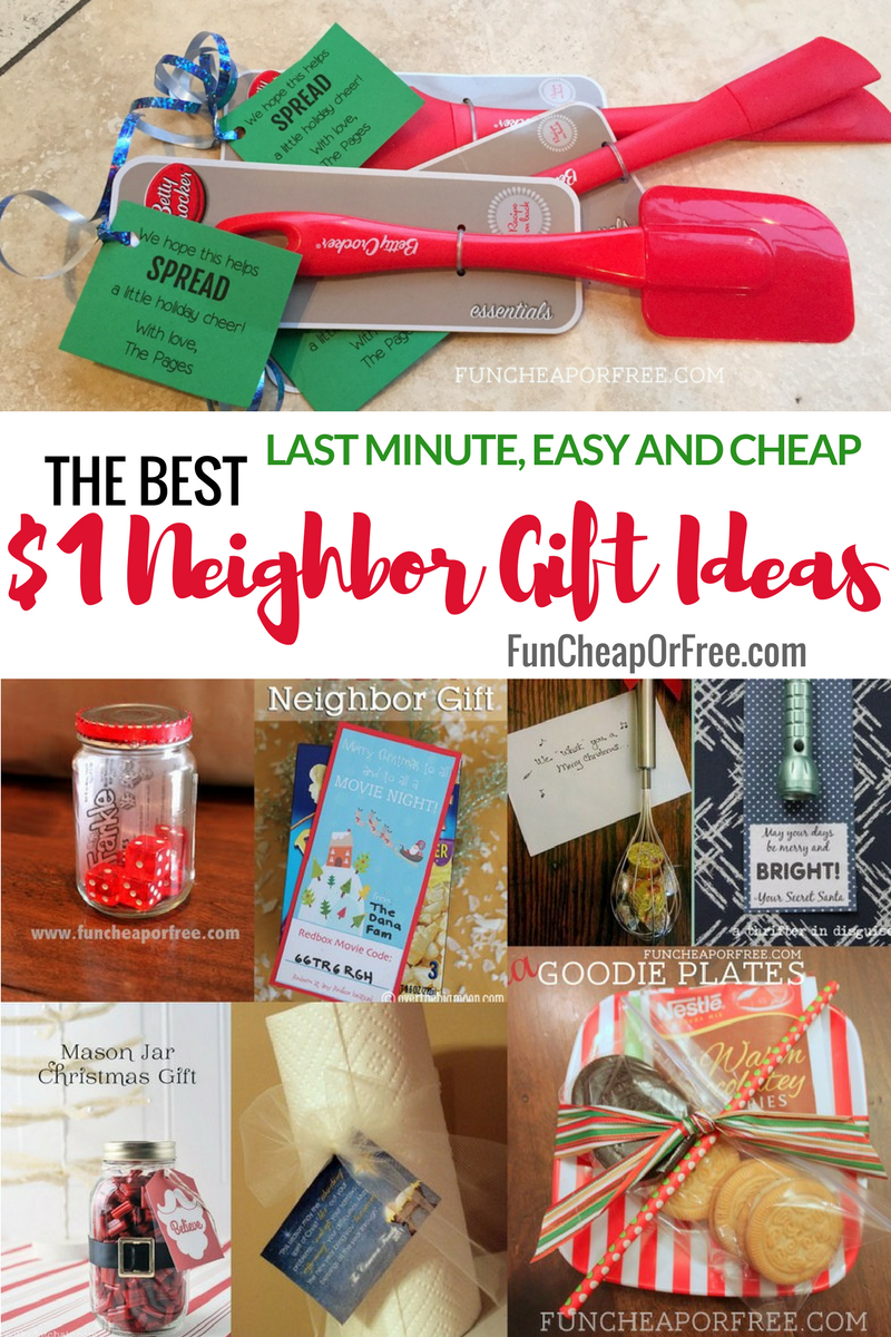31 Cheap Easy And Last Minute Neighbor Gift Ideas Fun Cheap Or Free Cheap Christmas Gifts Neighbor Christmas Gifts Small Christmas Gifts