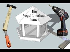 Ein Vogelfutterhaus bauen - YouTube #vogelhausbauen