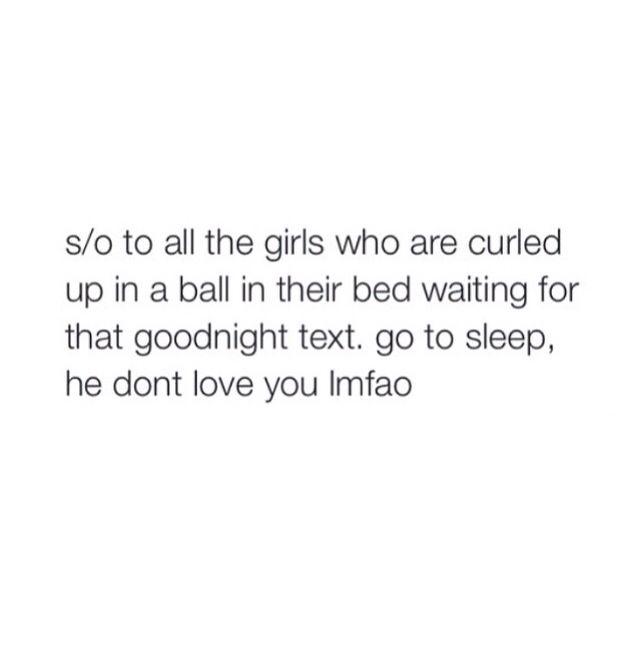 Haha Bruh Goodnight Texts Dont Love Go To Sleep