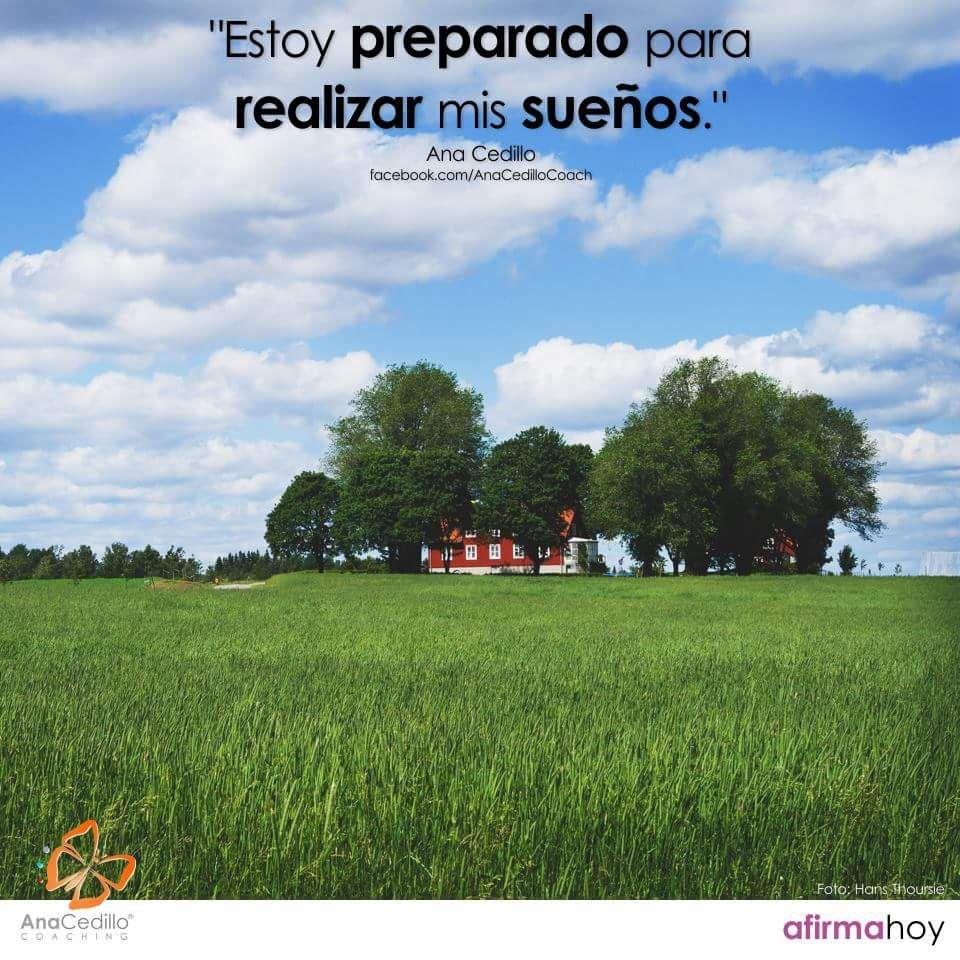 #AfirmaHoy: Estoy preparado para realizar mis sueños.