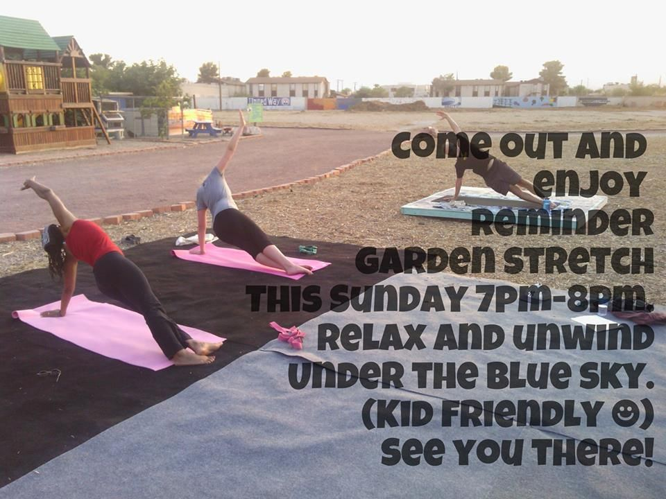Come out and enjoy the garden stretch