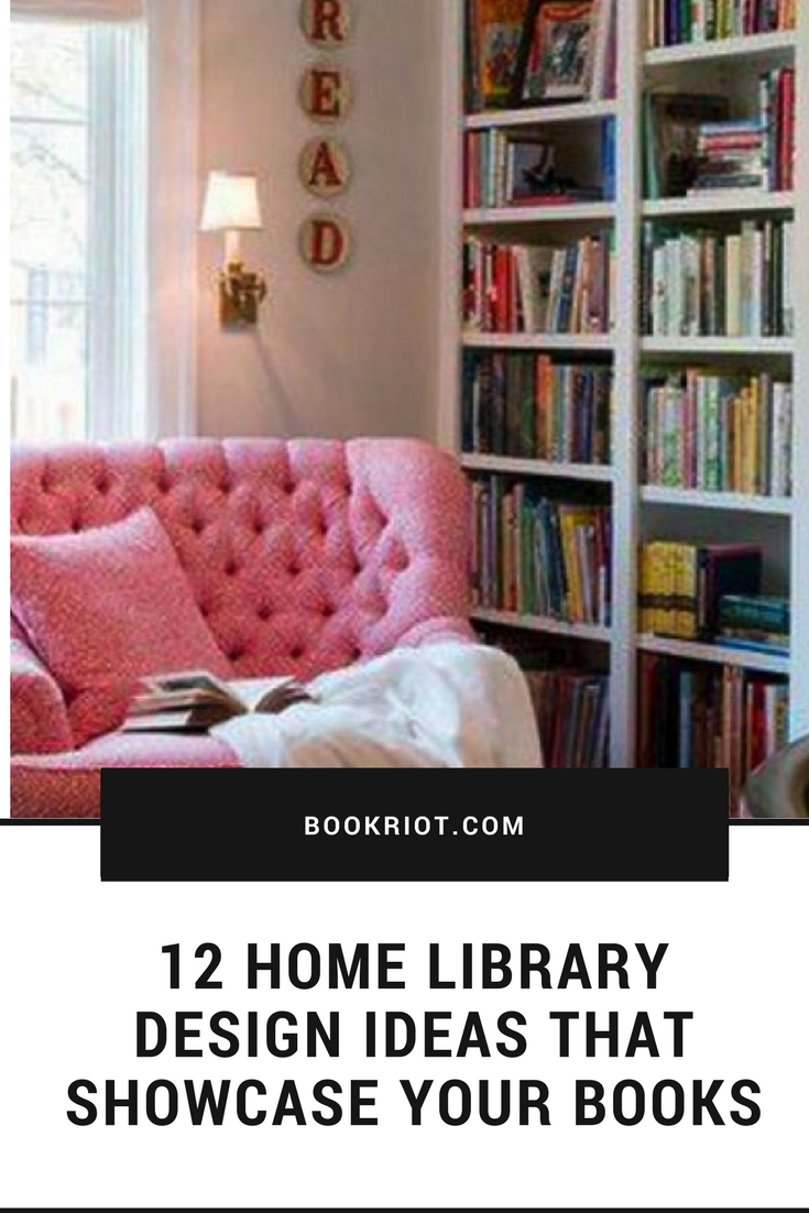 12 Home Library Design Ideas That Showcase Your Books Home Library Home Library Design Small Home Libraries