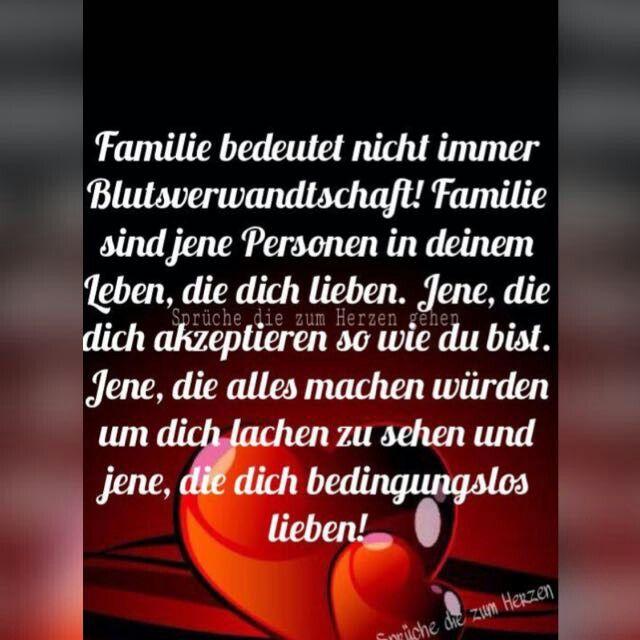 Familie Bedeutet Nicht Immer Blutsverwandtschaft Zitat Familie Familie Ist Spruche