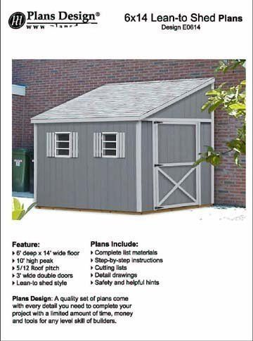 Do It Yourself A Storage Shed Plans Lean To Style Shed Plans 6 X 14 Plans Design E0614 Shed Plans Shed Design Backyard Buildings