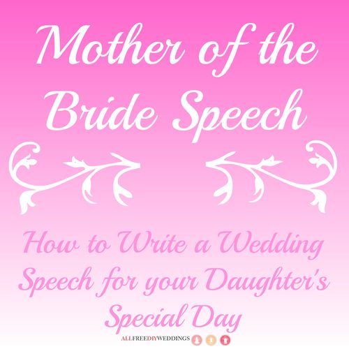 Mother Of The Bride Speech: How To Write A Wedding Speech
