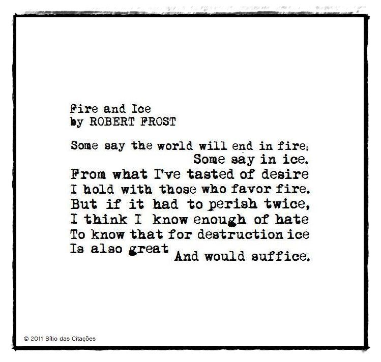 Fire And Ice Poem By Robert Frost  Poetry    Robert