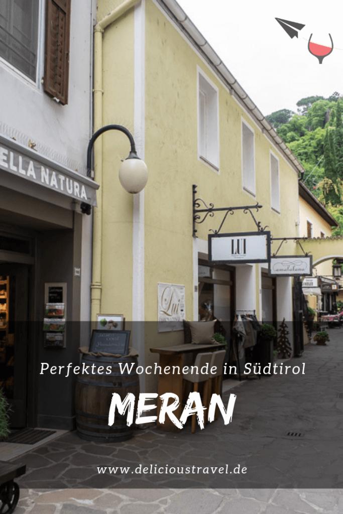 Perfektes Wochenende In Sudtirol 3 Ausflugstipps Fur Meran Die Sich Lohnen Meran Ausflug Hotel Meran