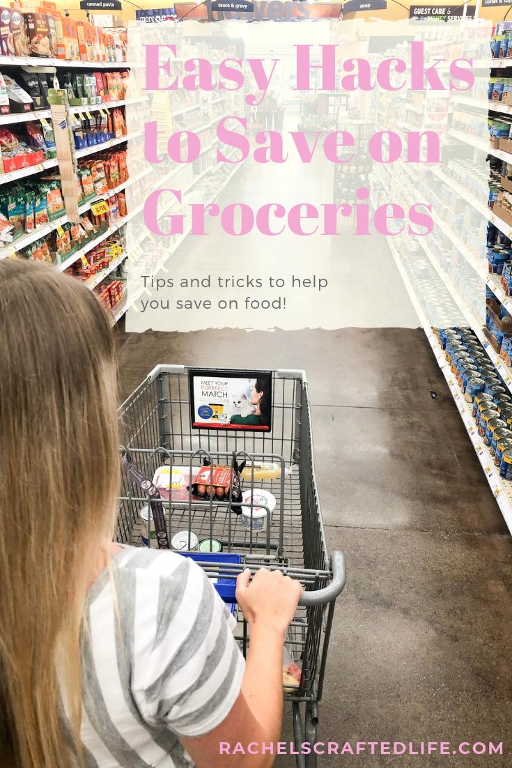 Easy Hacks To Save On Groceries Rachel S Crafted Life Saving Money Diy Money Saving Plan Money Saving Apps