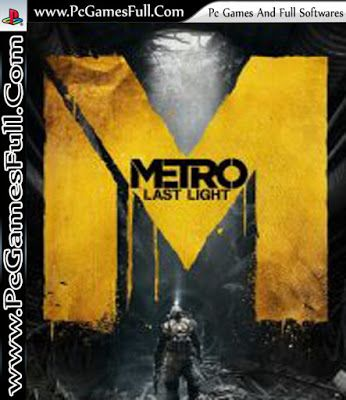 Metro Last Light Video Pc Game Highly Compressed Free Download