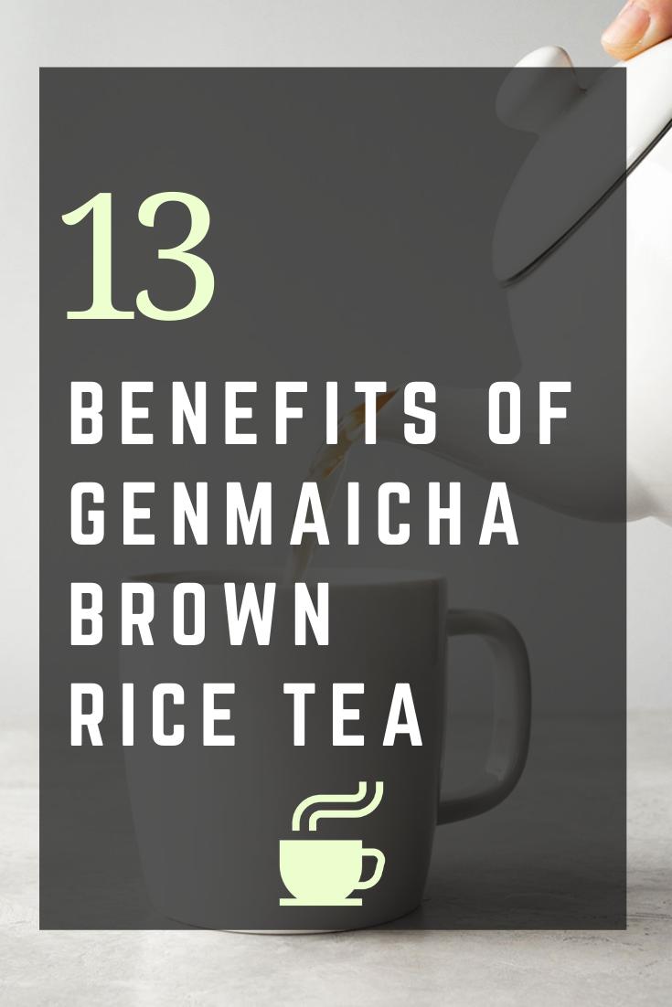 Benefits Of Genmaicha Brown Rice Tea In 2020 Genmaicha Brown Rice Genmaicha Tea