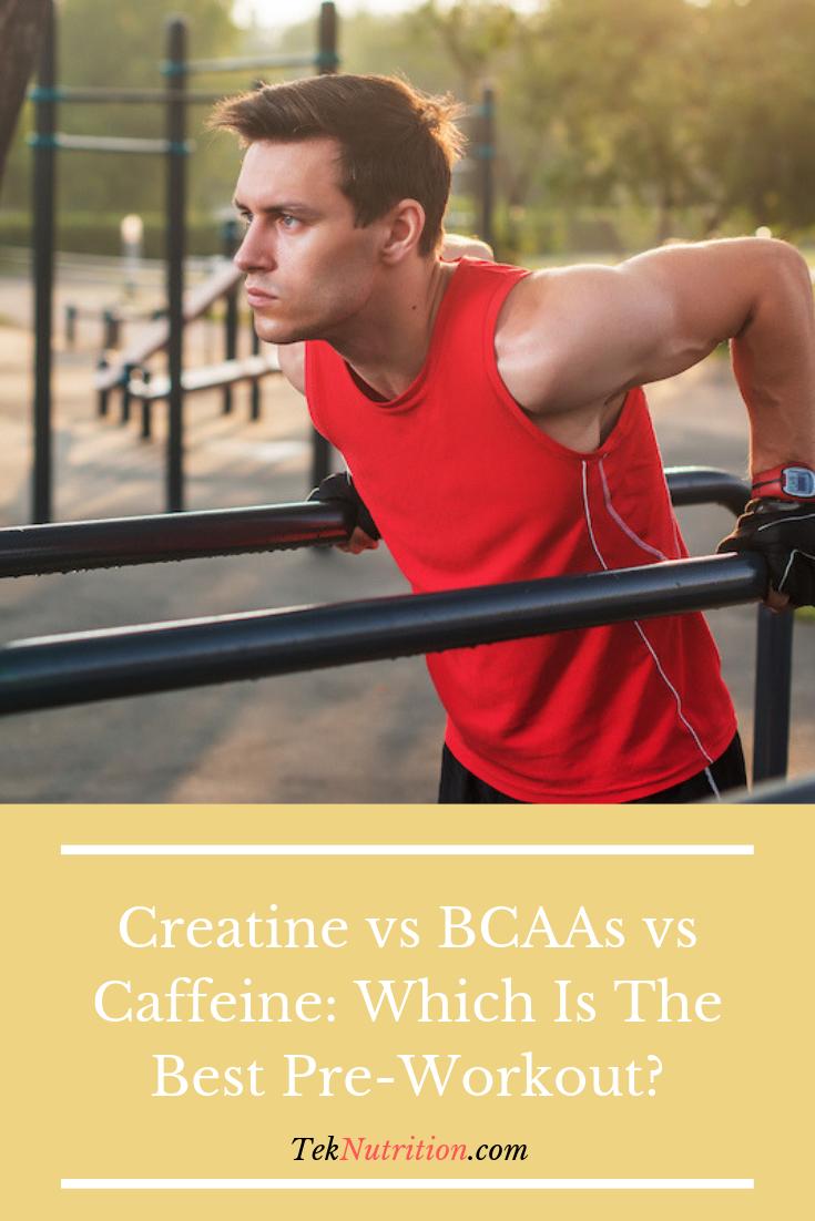 Creatine vs BCAAs vs Caffeine Which Is The Best... Good