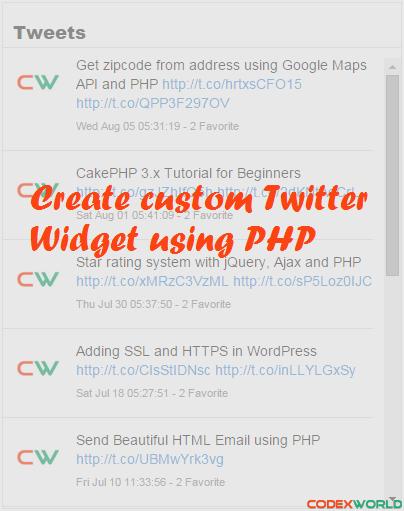 Create Custom Twitter Feed Widget using PHP   Twitter & PHP