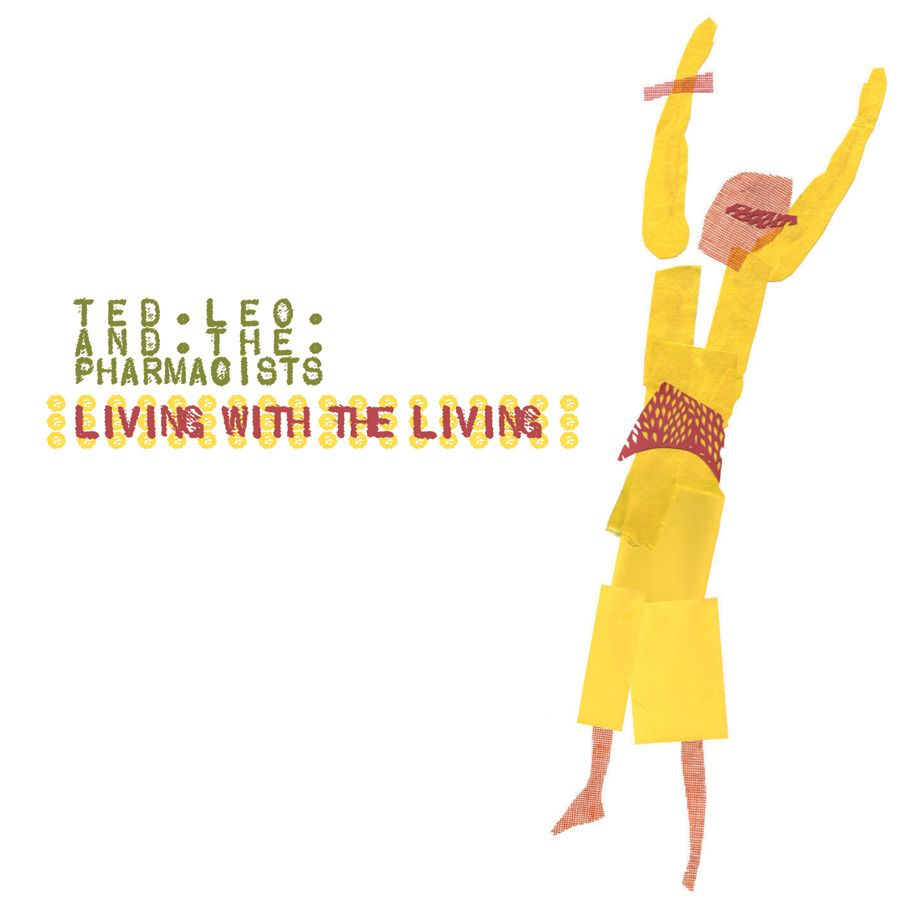 Ted Leo and The Pharmacists - Living With the Living (2007)