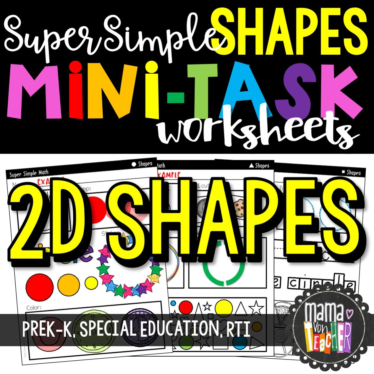 Super Simple Math Shape Worksheets 2d Shapes No Prep