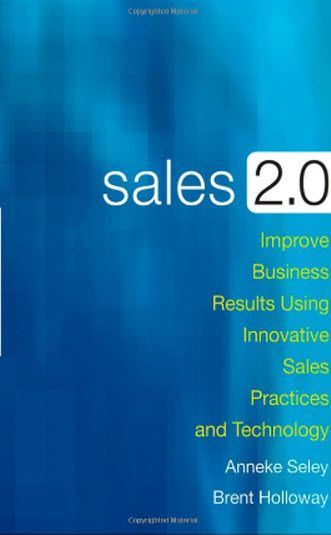 Sales 2 0 By Seley Holloway Business Strategy Books Book Marketing Sales And Marketing