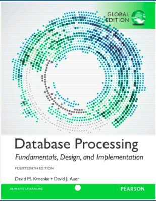 Databaseprocessing14thglobaleditionbykroenkeandauerpdf databaseprocessing14thglobaleditionbykroenkeand fandeluxe Gallery