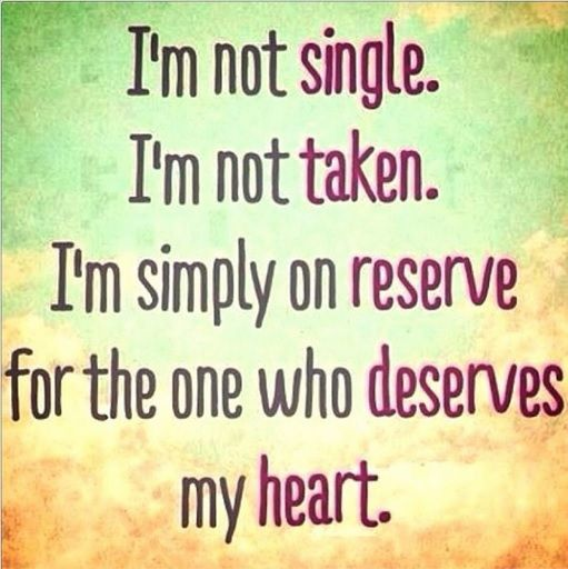 Waiting For The Right One Quotes Single Life Quotes Single Quotes
