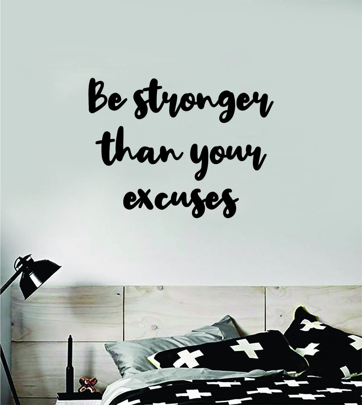 Be Stronger Excuses V4 Decal Sticker Wall Vinyl Art Wall Bedroom Room Home Decor Inspirational Motivational Teen Sports Gym Fitness - vivid blue