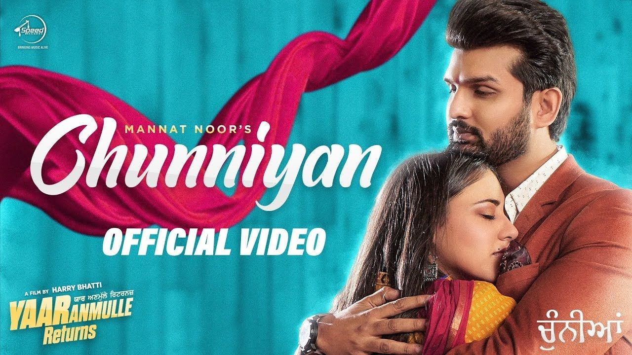 Chunniyan Lyrics Hindi and English Mannat Noor in 2020
