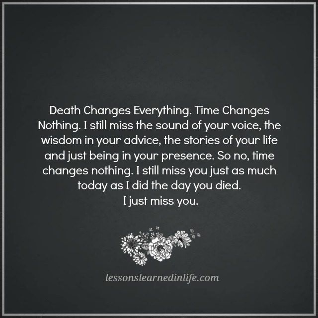Lessons Learned In Life I Just Miss You I Miss My Best Friend Pass Away Quotes I Just Miss You Lessons Learned In Life