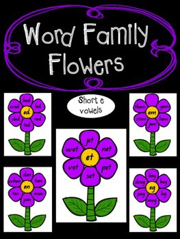 Rhyming Word Families Short E Word Families Rhyming Words Family Flowers