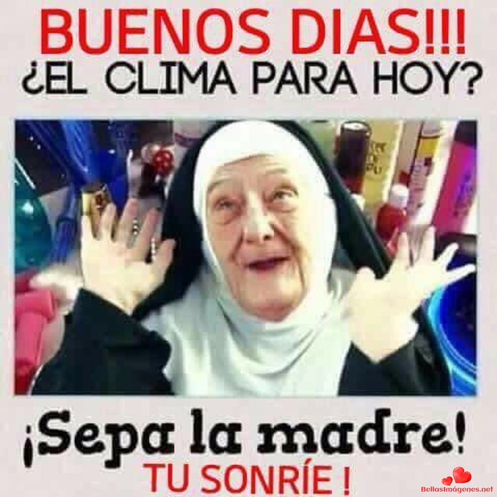 Bonitas Fotos Hermosas Buenos Dias 64 Funny Spanish Memes Funny