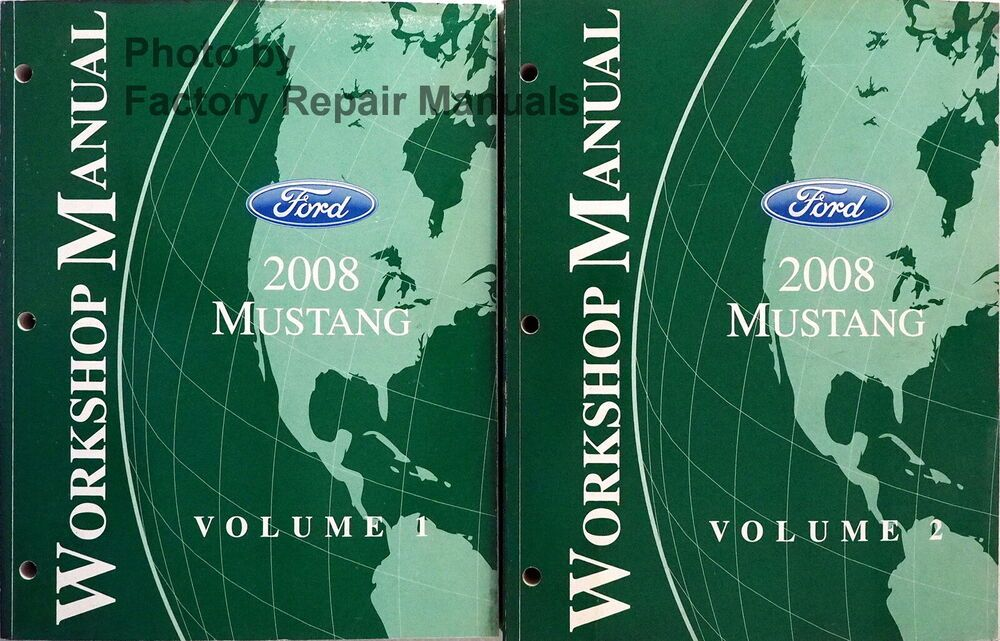Advertisement Ebay 2008 Ford Mustang And Shelby Gt500 Factory Service Manual Set Orig Shop Repair 2008 Ford Mustang Ford Mustang Shelby Gt500